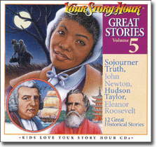 Great Stories CD #5 by Your Story Hour
