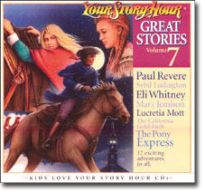 Great Stories CD #7 by Your Story Hour